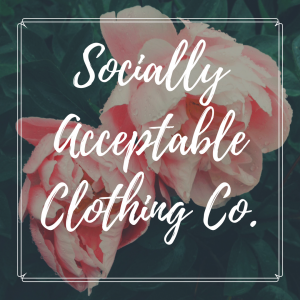 Socially Acceptable Clothing Co