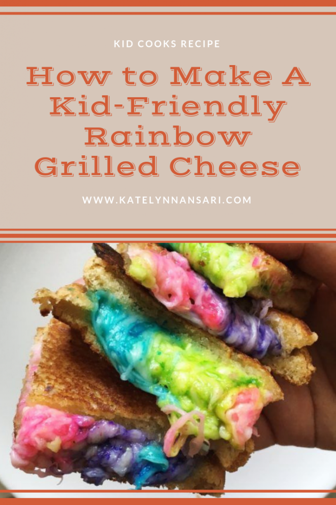 Kids Cook: How to Make Kid-Friendly Rainbow Grilled Cheese