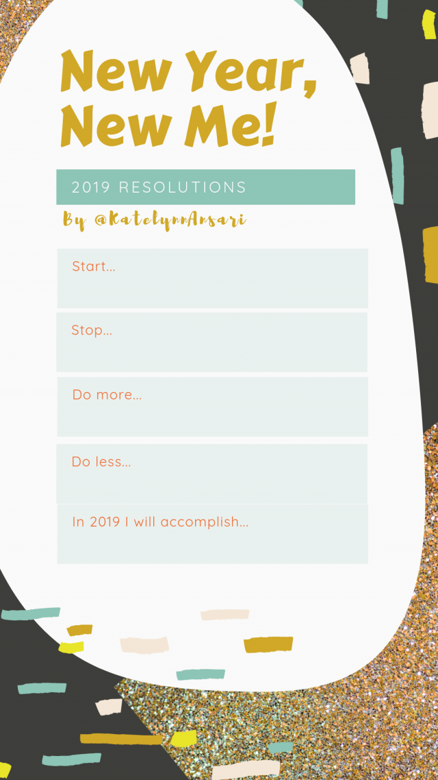 Printable to create your own New Years Resolutions via www.katelynnansari.com #NewYearsResolutions #NYE #Manifesting #2019Goals