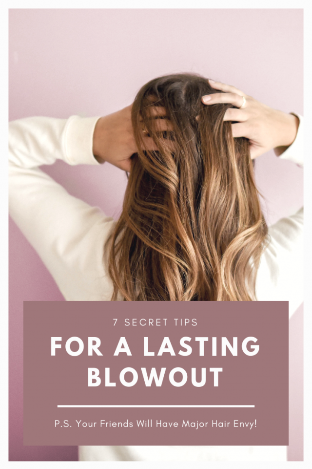 Tips On How To Make Your Blowout Last via www.katelynnansari.com -- #blowout #drybar #thickhair #coarsehair #orangecounty #californiablogger #hairtips