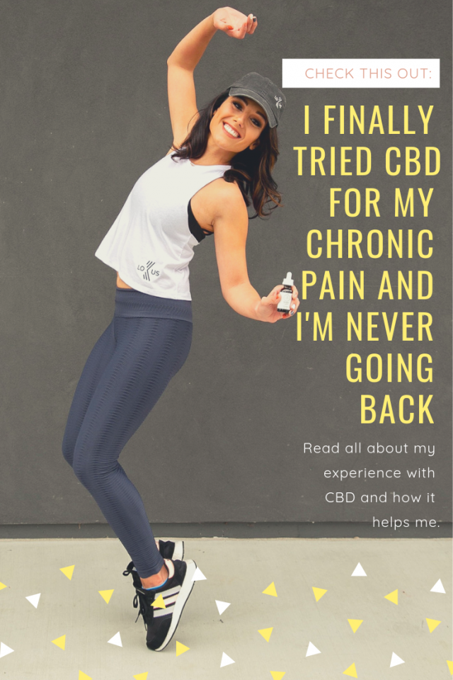 I Finally Tried CBD for My Chronic Pain and I'm Never Going Back